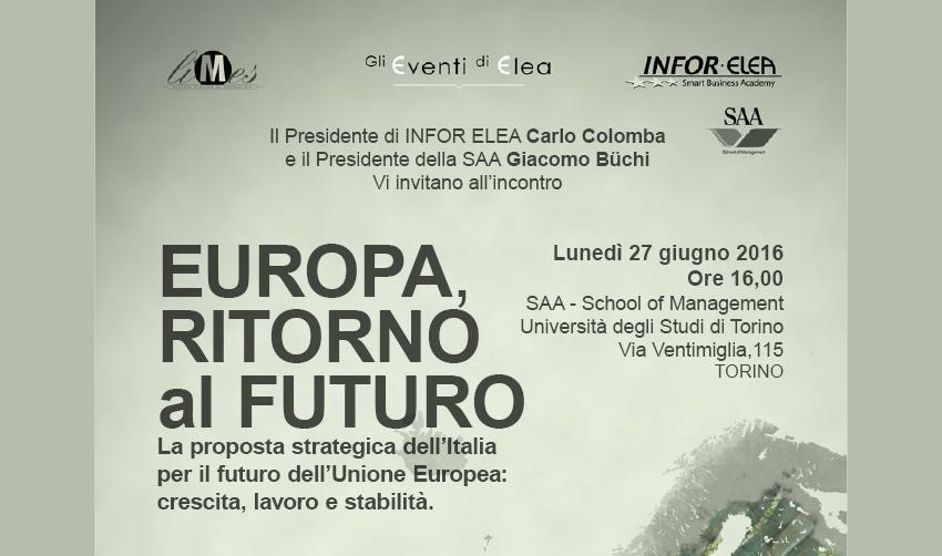 27 giugno 2016 – Evento Elea – Roma – Europa Ritorno al Futuro