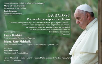 15 luglio 2015 – Evento Elea – Roma – Laudato Si'